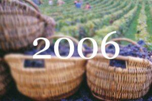 2006 Vintage Overview